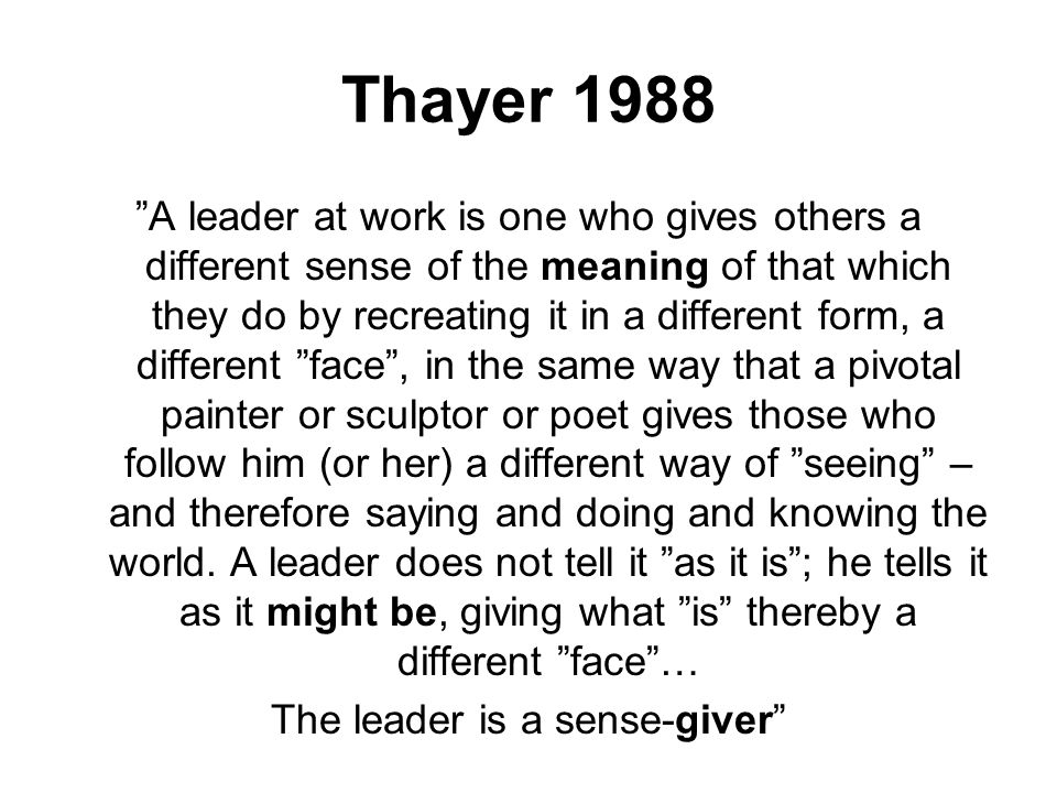 The leader is a sense-giver