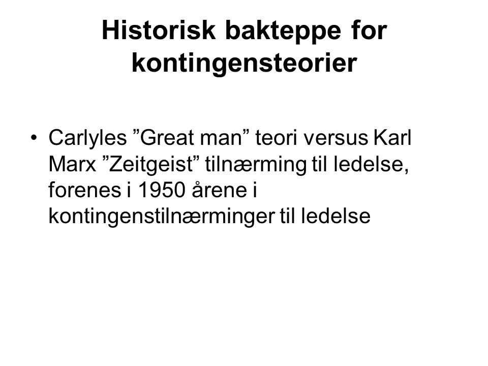 Historisk bakteppe for kontingensteorier