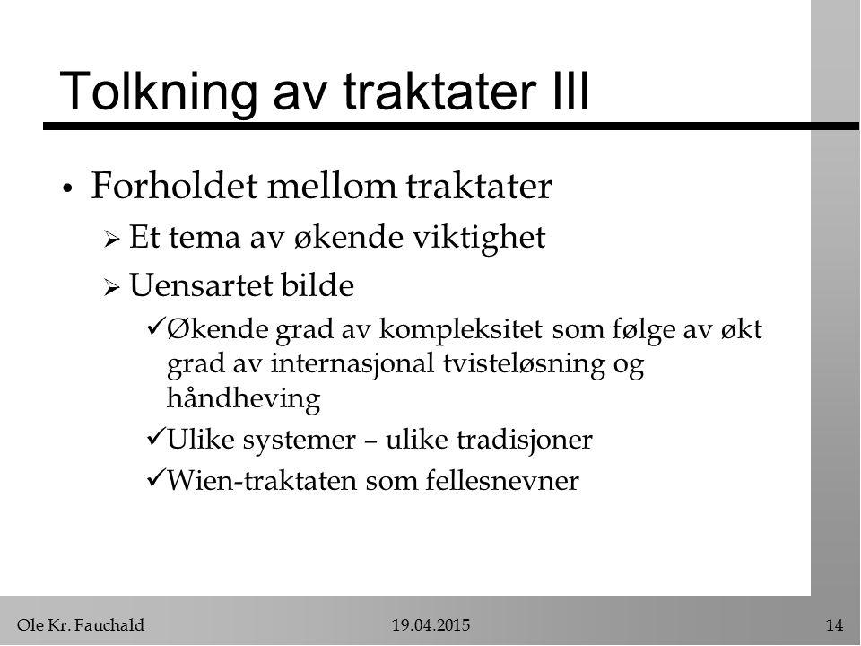 Tolkning av traktater III