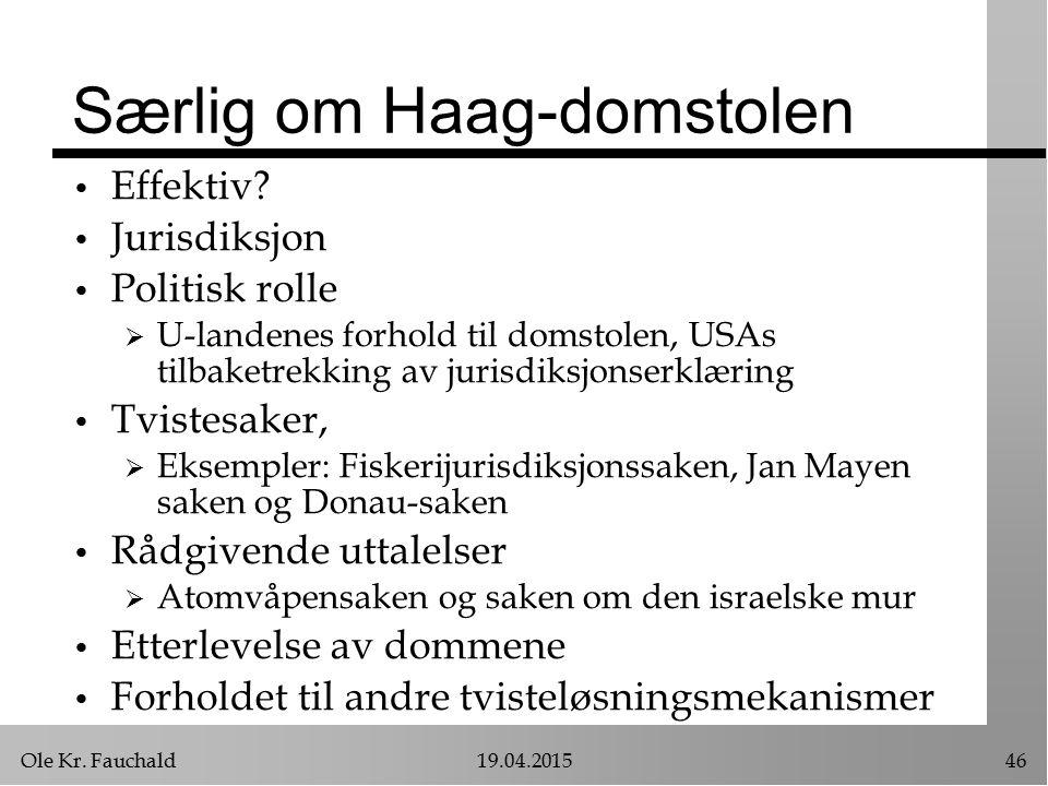 Særlig om Haag-domstolen