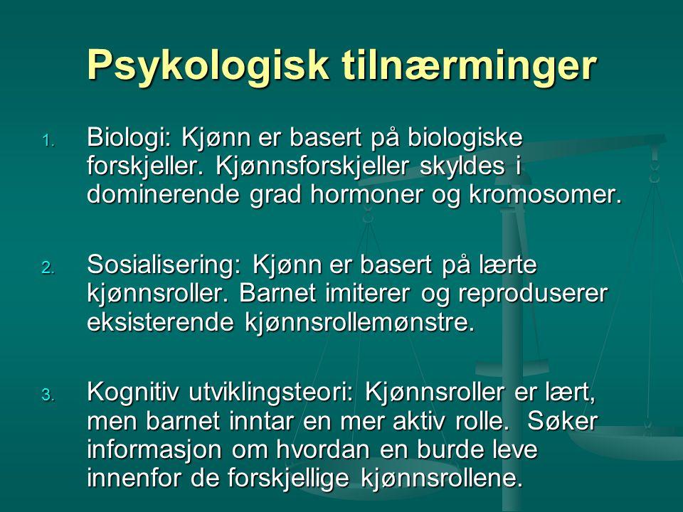 Psykologisk tilnærminger