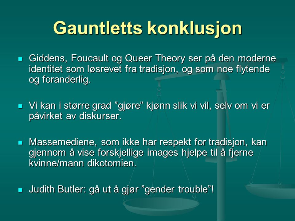 Gauntletts konklusjon