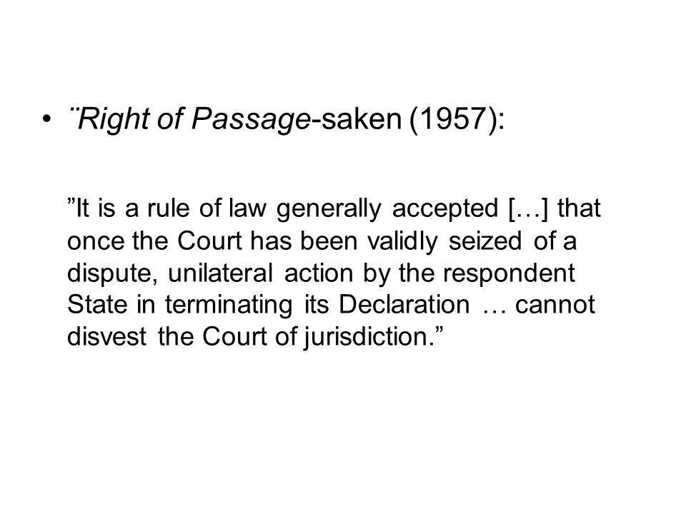 ¨Right of Passage-saken (1957):
