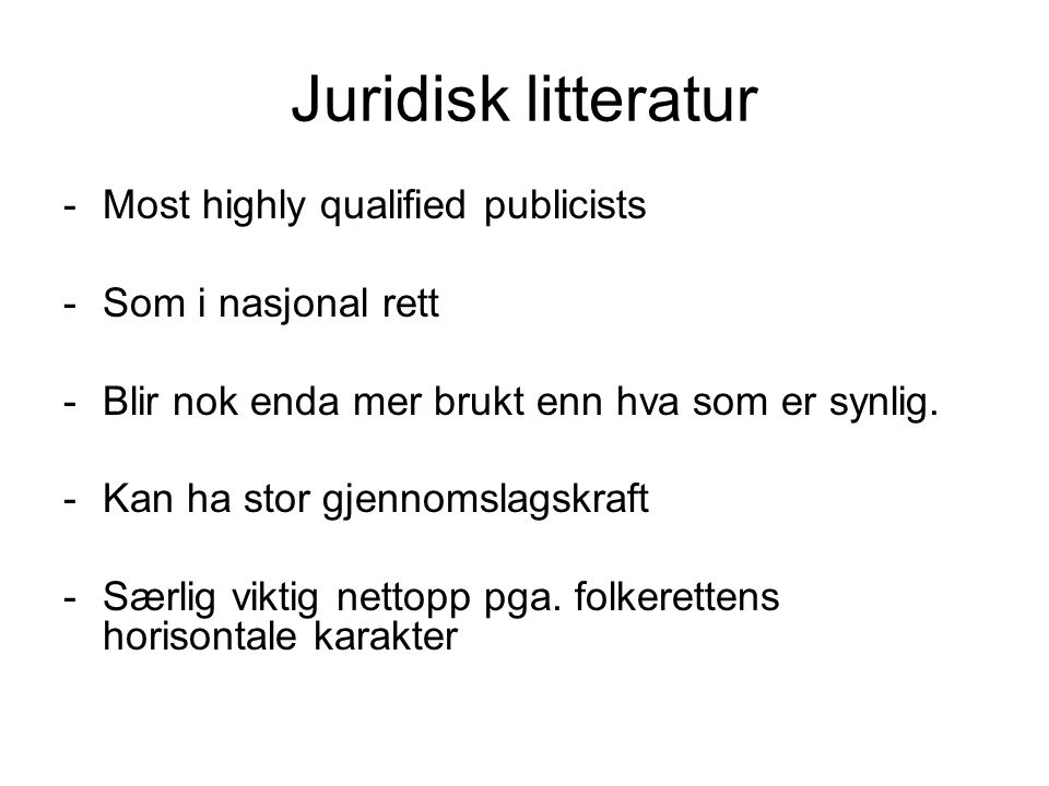 Juridisk litteratur Most highly qualified publicists
