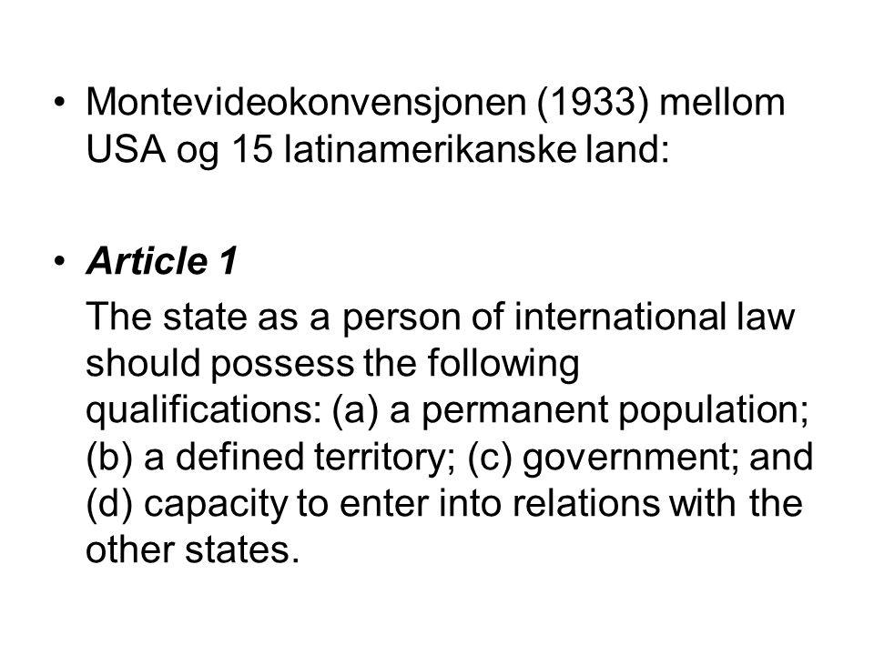 Montevideokonvensjonen (1933) mellom USA og 15 latinamerikanske land: