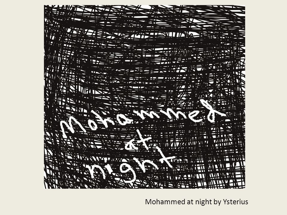 Mohammed at night by Ysterius