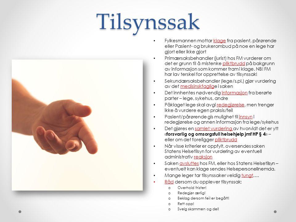 Tilsynssak Fylkesmannen mottar klage fra pasient, pårørende eller Pasient- og brukerombud på noe en lege har gjort eller ikke gjort.