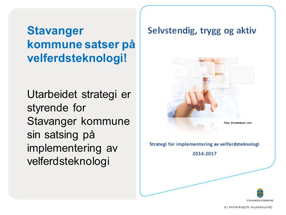 Stavanger kommune satser på velferdsteknologi!