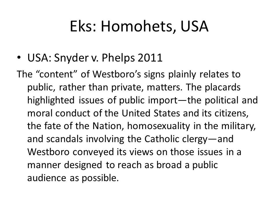 Eks: Homohets, USA USA: Snyder v. Phelps 2011