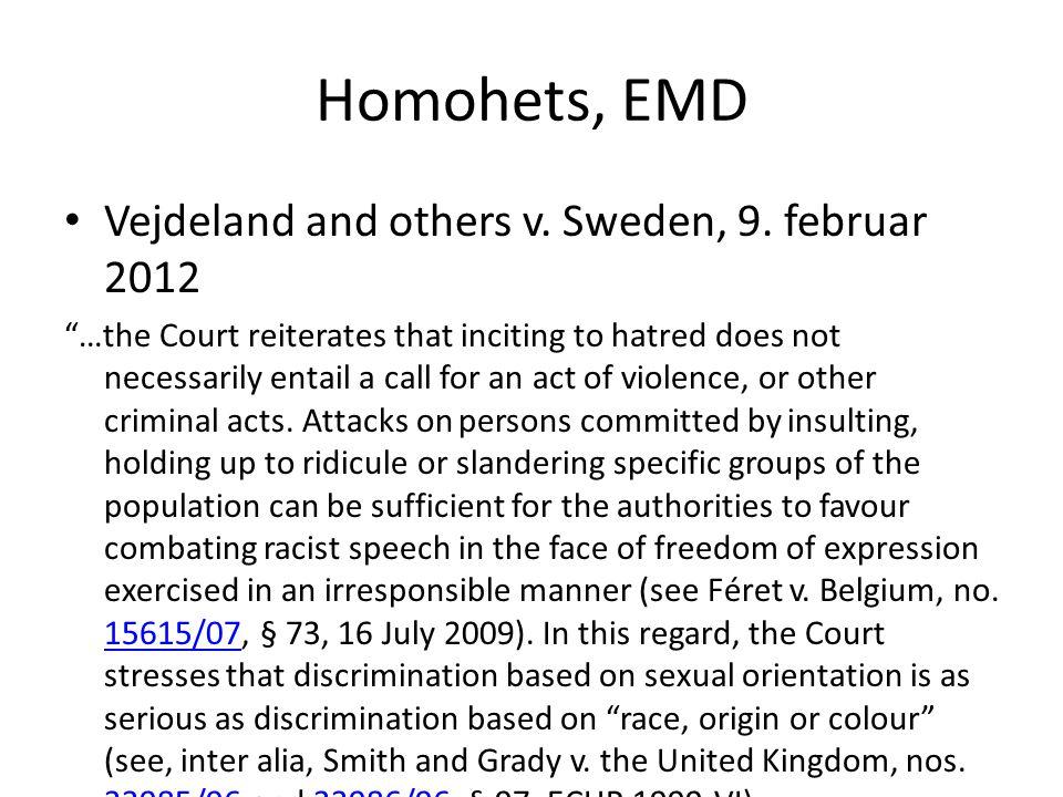 Homohets, EMD Vejdeland and others v. Sweden, 9. februar 2012