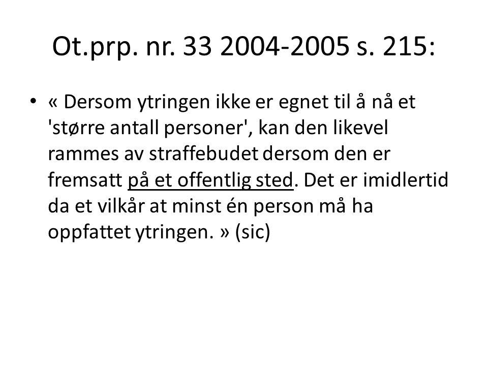 Ot.prp. nr. 33 2004-2005 s. 215: