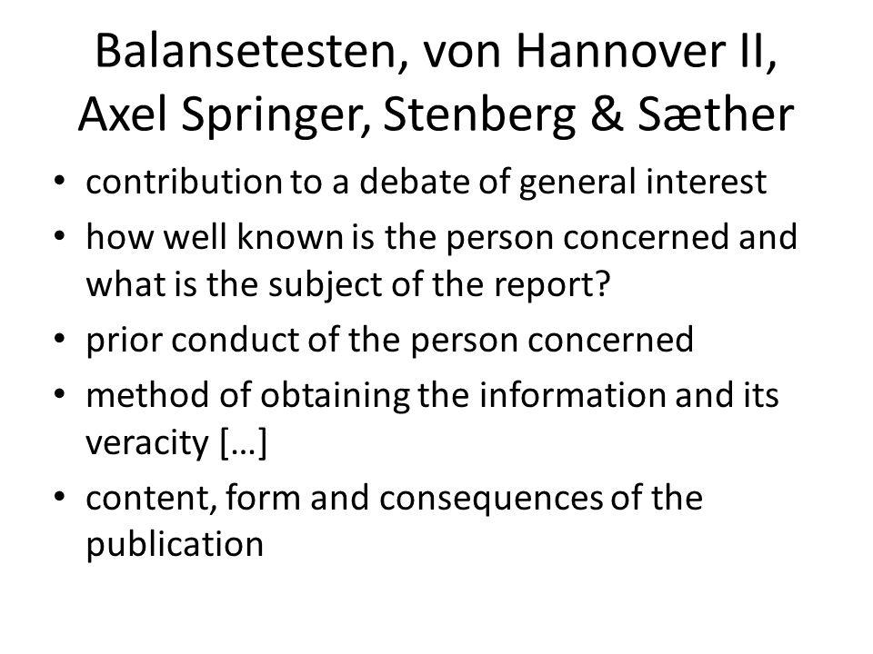 Balansetesten, von Hannover II, Axel Springer, Stenberg & Sæther