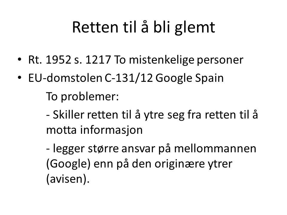 Retten til å bli glemt Rt. 1952 s. 1217 To mistenkelige personer