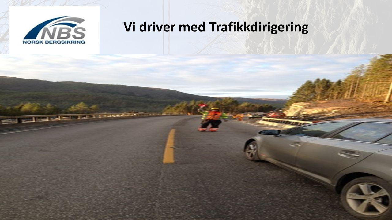 Vi driver med Trafikkdirigering