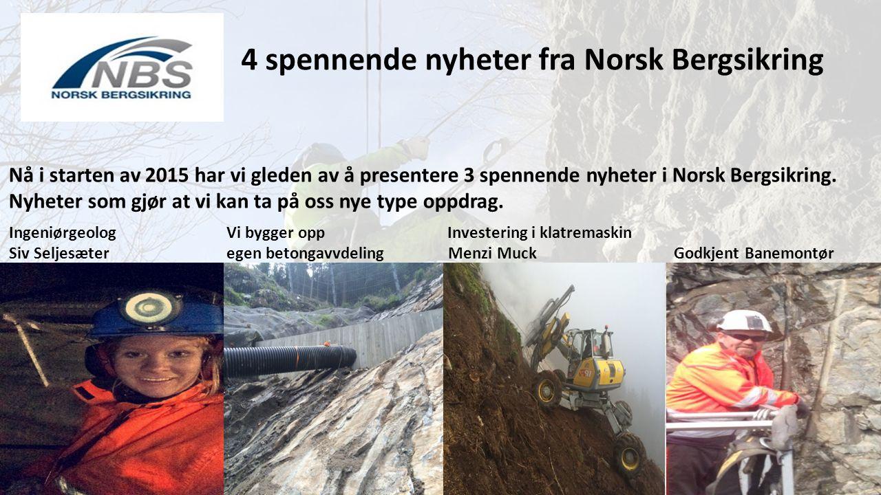 4 spennende nyheter fra Norsk Bergsikring