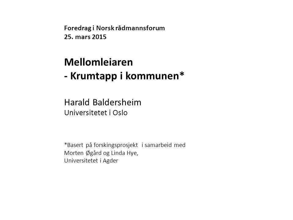 Mellomleiaren - Krumtapp i kommunen* Harald Baldersheim