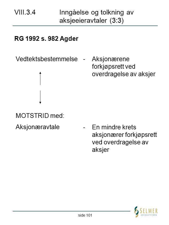 VIII.3.4 Inngåelse og tolkning av aksjeeieravtaler (3:3)