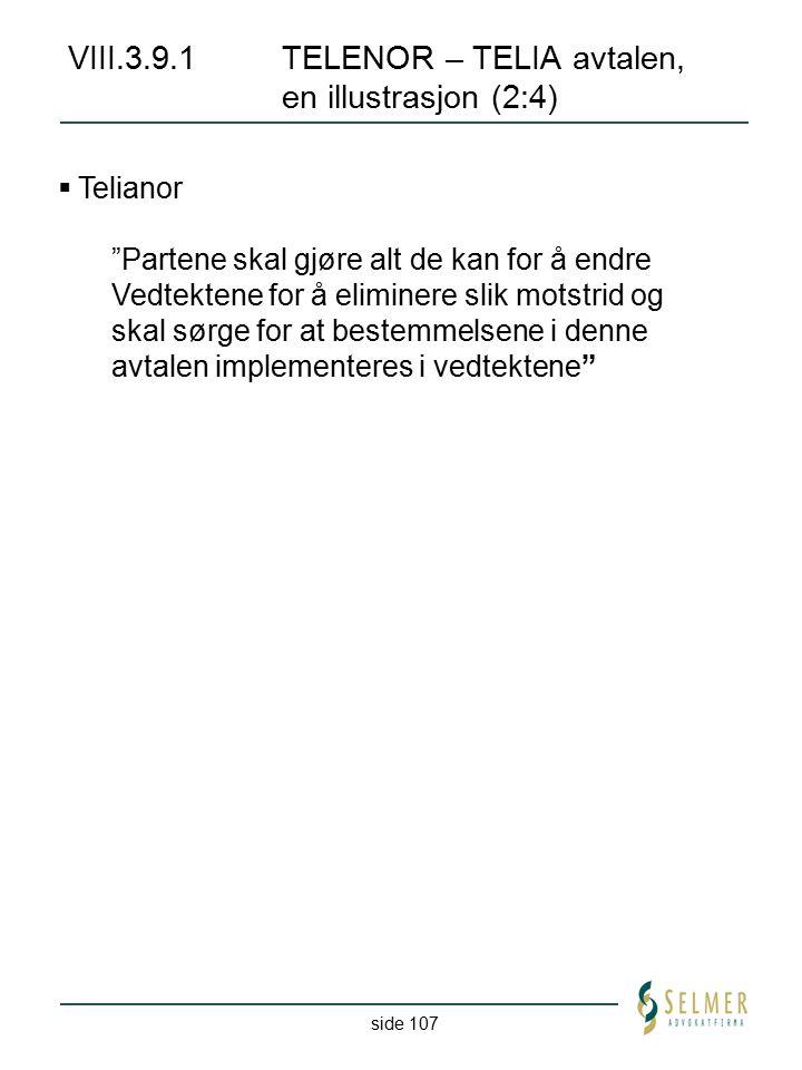 VIII.3.9.1 TELENOR – TELIA avtalen, en illustrasjon (2:4)