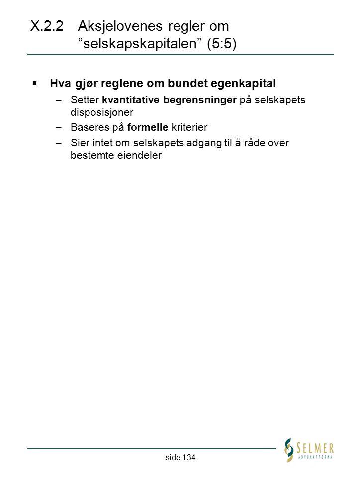 X.2.2 Aksjelovenes regler om selskapskapitalen (5:5)