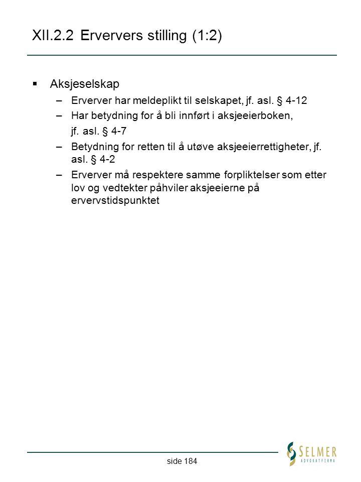 XII.2.2 Erververs stilling (1:2)