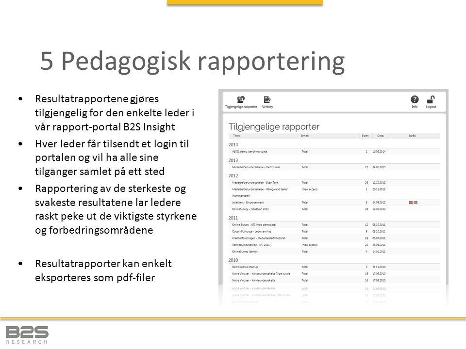 5 Pedagogisk rapportering