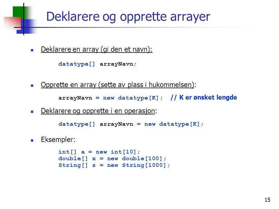 Deklarere og opprette arrayer