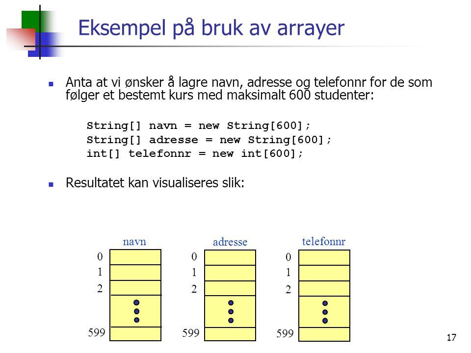 Eksempel på bruk av arrayer