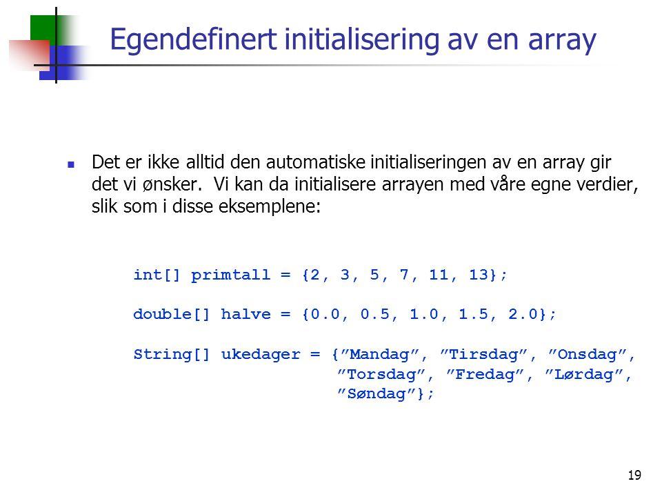 Egendefinert initialisering av en array