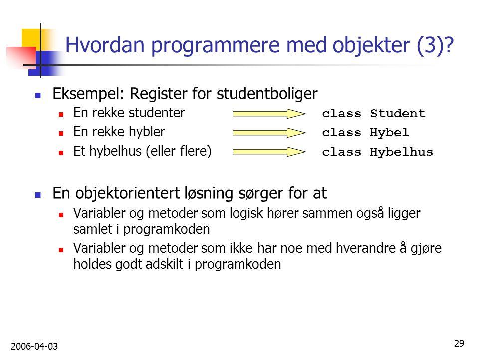 Hvordan programmere med objekter (3)