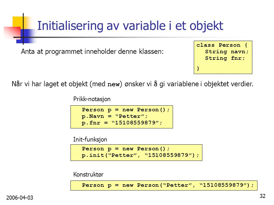 Initialisering av variable i et objekt