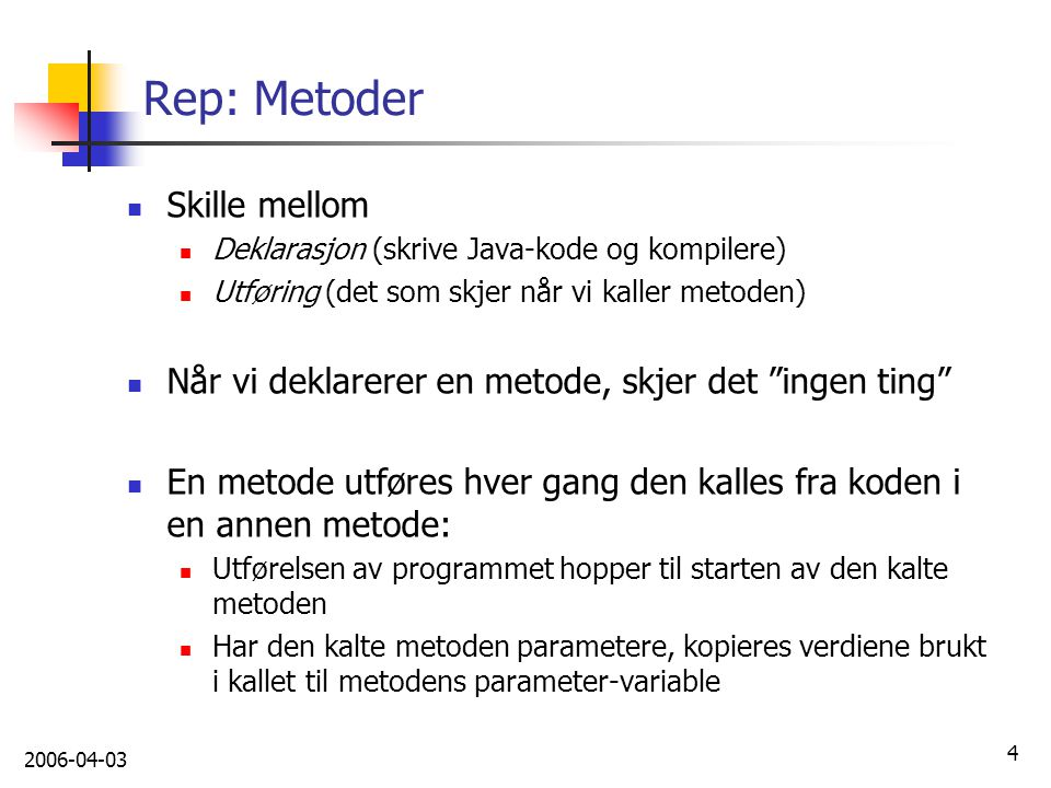 Rep: Metoder Skille mellom