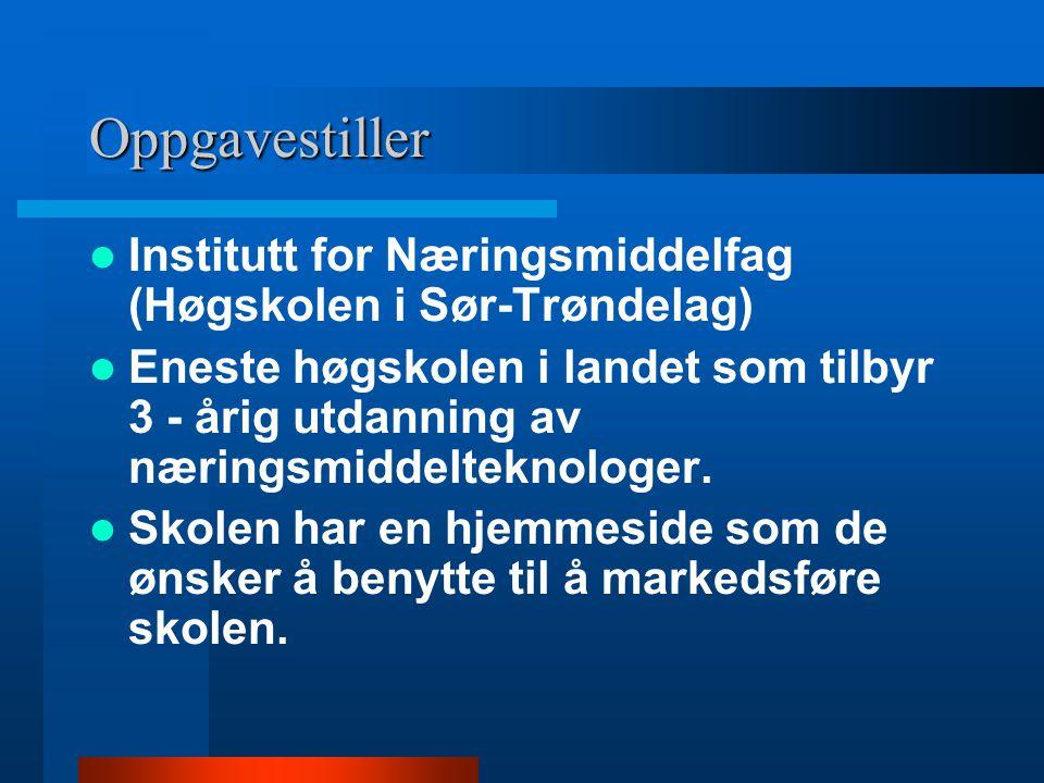 Oppgavestiller Institutt for Næringsmiddelfag (Høgskolen i Sør-Trøndelag)