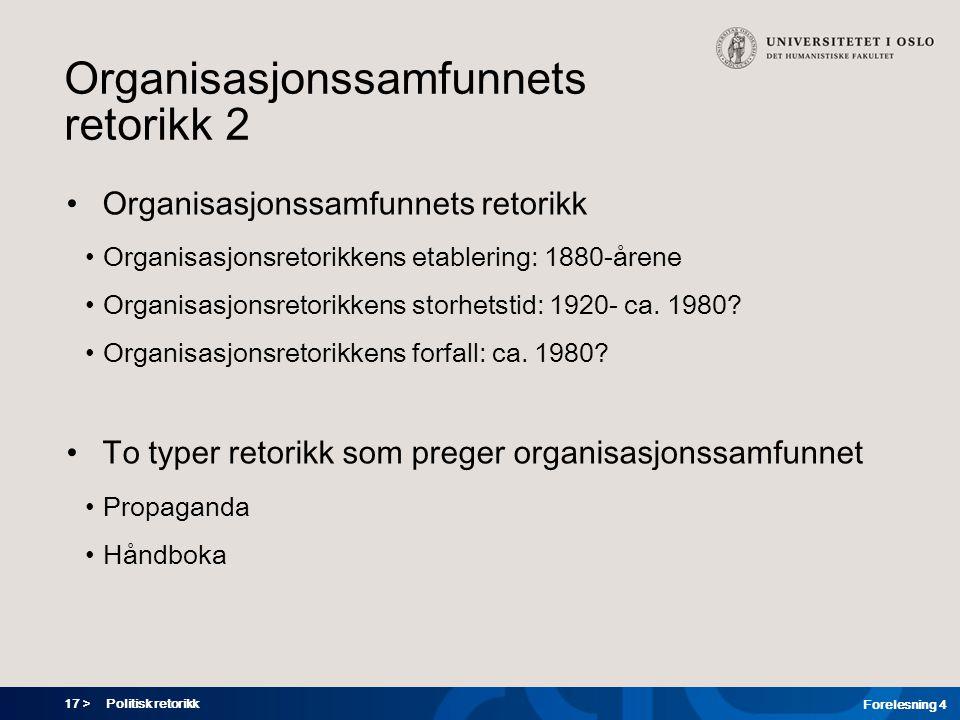 Organisasjonssamfunnets retorikk 2