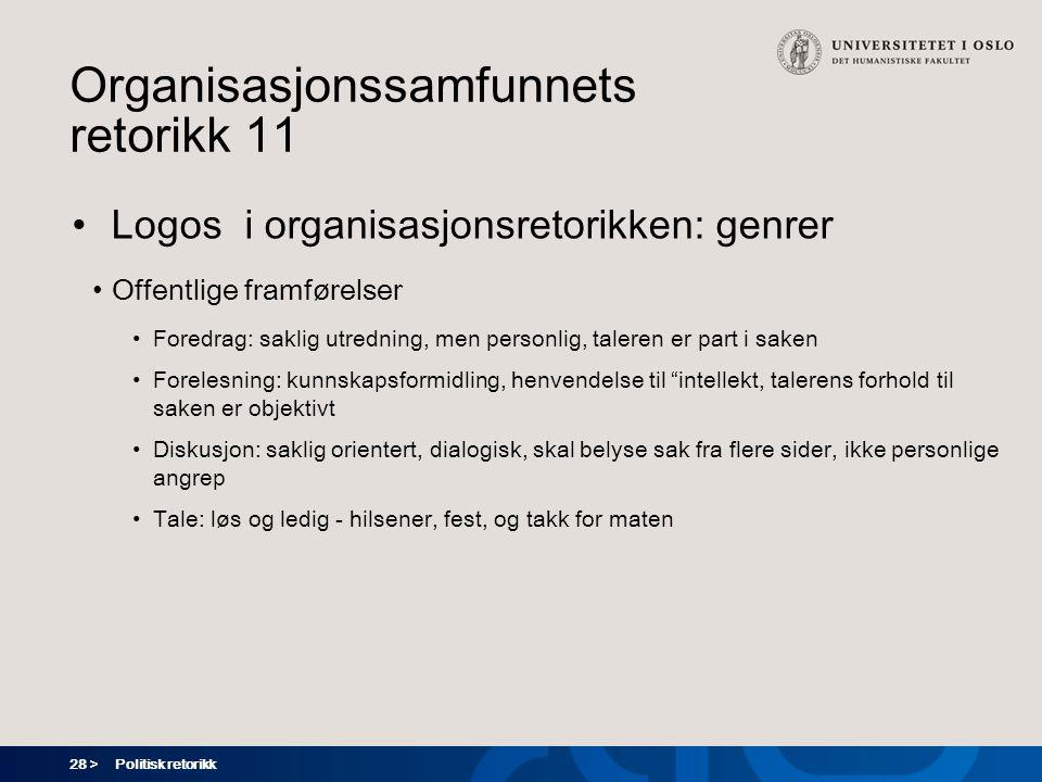 Organisasjonssamfunnets retorikk 11