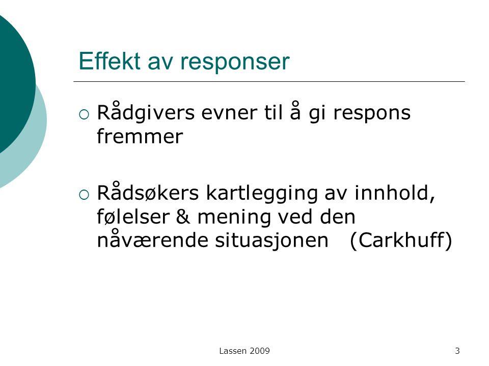 Effekt av responser Rådgivers evner til å gi respons fremmer