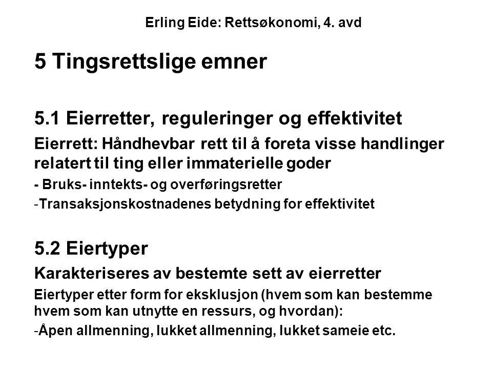 Erling Eide: Rettsøkonomi, 4. avd