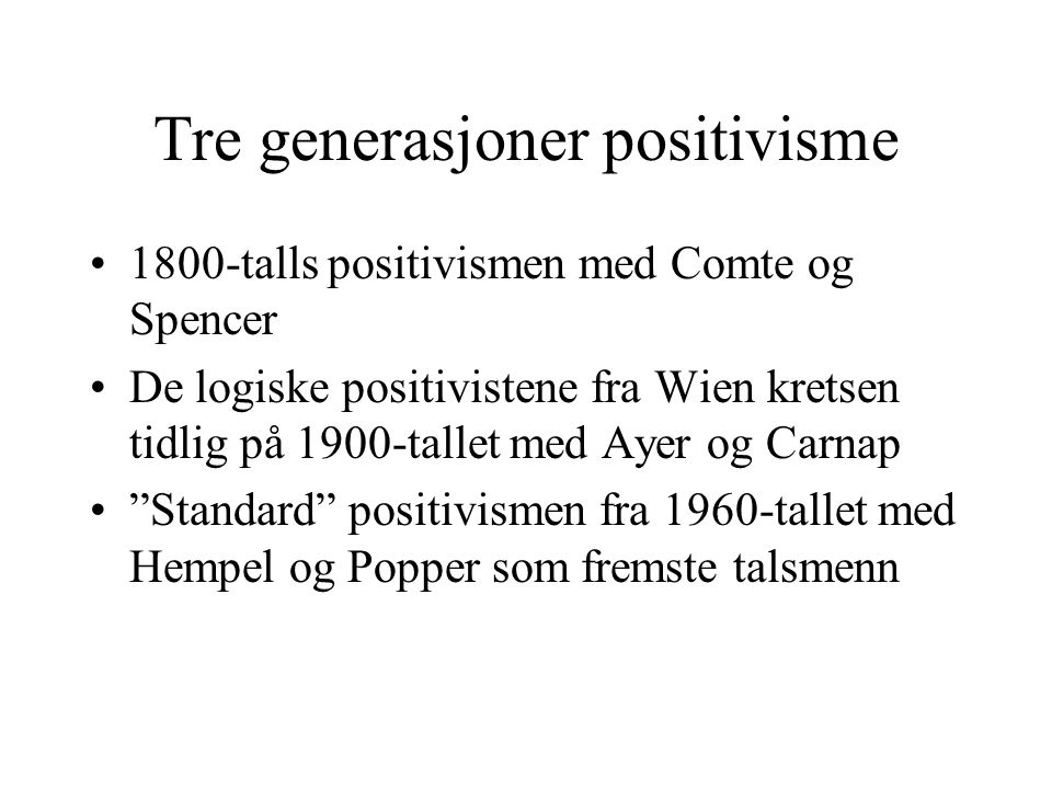 Tre generasjoner positivisme