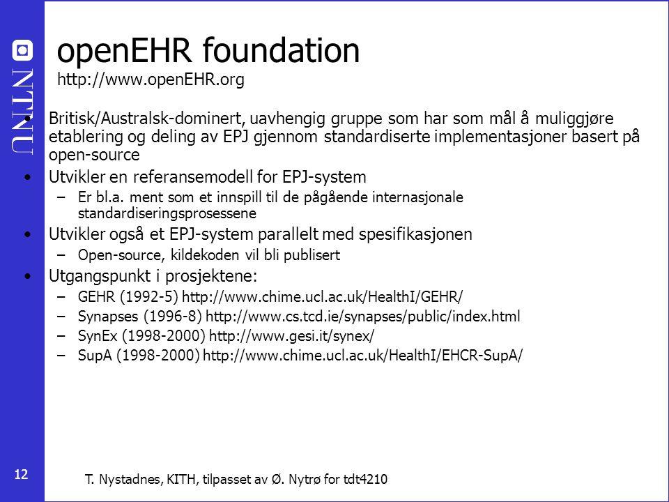 openEHR foundation http://www.openEHR.org