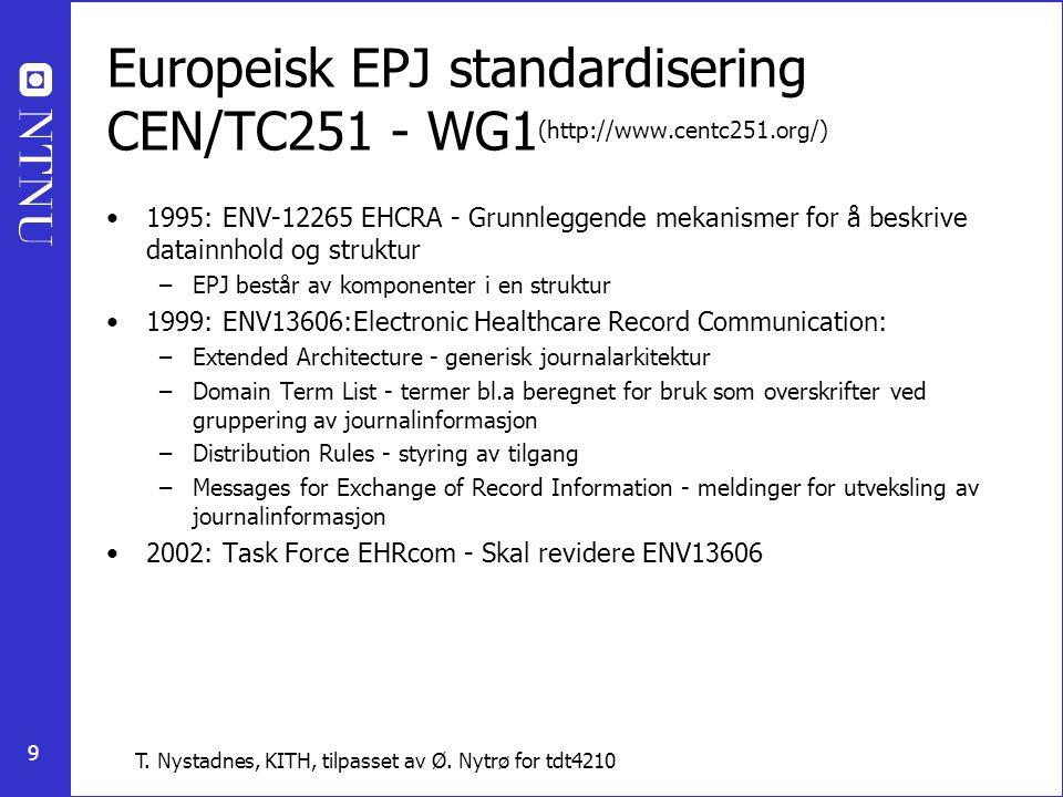 Europeisk EPJ standardisering CEN/TC251 - WG1(http://www. centc251