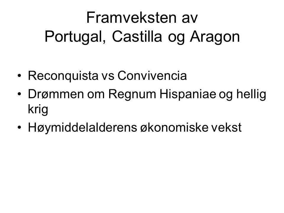 Framveksten av Portugal, Castilla og Aragon