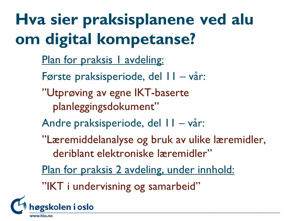 Hva sier praksisplanene ved alu om digital kompetanse