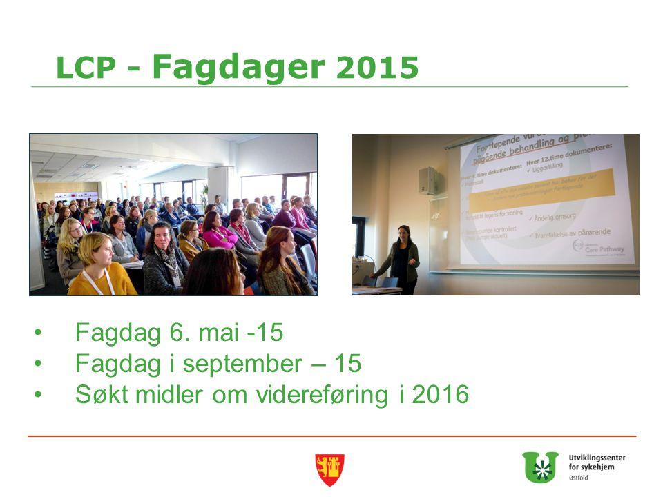 LCP - Fagdager 2015 Fagdag 6. mai -15 Fagdag i september – 15