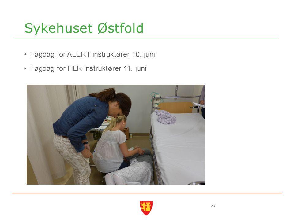 Sykehuset Østfold Fagdag for ALERT instruktører 10. juni