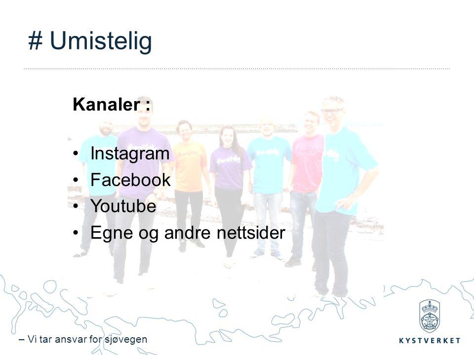 # Umistelig Kanaler : Instagram Facebook Youtube