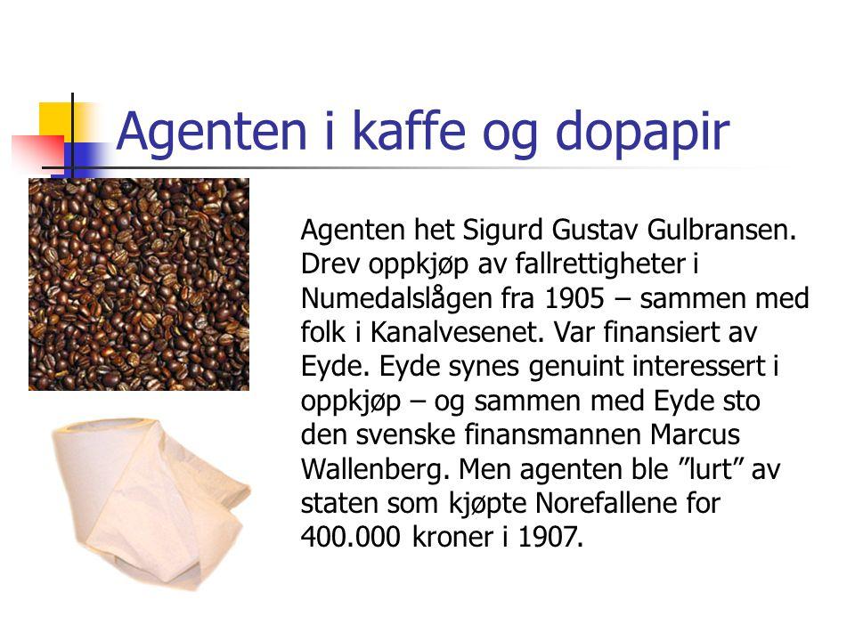 Agenten i kaffe og dopapir
