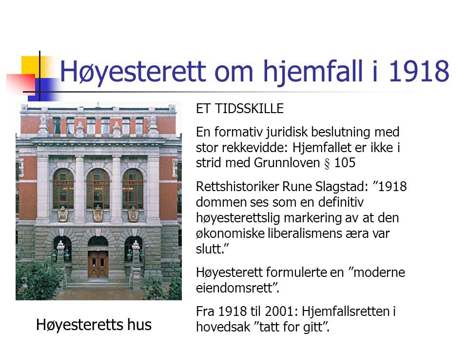 Høyesterett om hjemfall i 1918