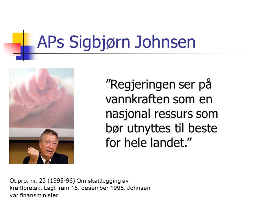 APs Sigbjørn Johnsen Regjeringen ser på vannkraften som en nasjonal ressurs som bør utnyttes til beste for hele landet.