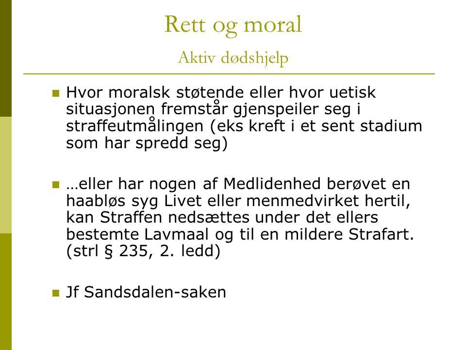 Rett og moral Aktiv dødshjelp
