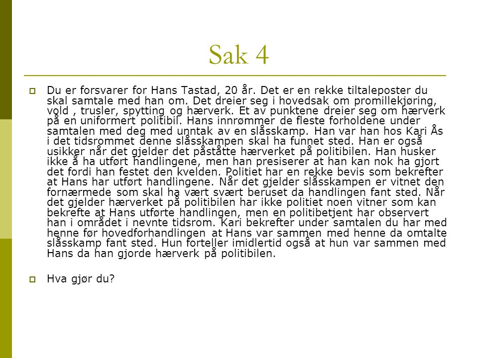 Sak 4