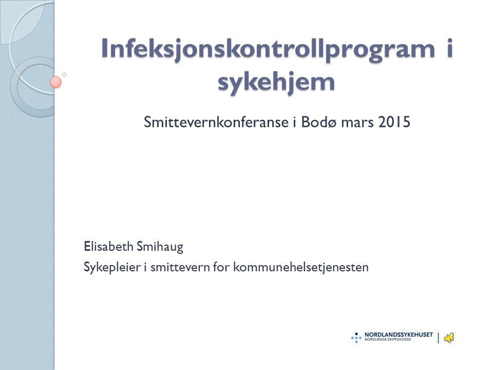 Infeksjonskontrollprogram i sykehjem